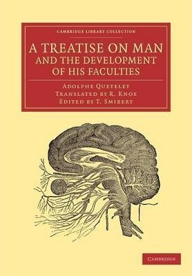 Cambridge Library Collection - Philosophy: A Treatise on Man and the Development of his Faculties