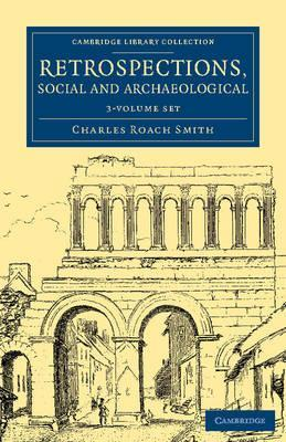 Retrospections, Social and Archaeological 3 Volume Set