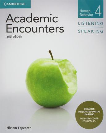 Academic Encounters Level 4 Student's Book Listening and Speaking with Integrated Digital Learning