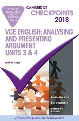 Cambridge Checkpoints VCE English Analysing and Presenting Argument 2018 and Quiz Me More