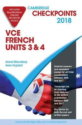 Cambridge Checkpoints: Cambridge Checkpoints VCE French Units 3&4 2018-19 and Quiz Me More
