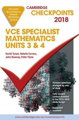 Cambridge Checkpoints: Cambridge Checkpoints VCE Specialist Mathematics 2018 and Quiz me More