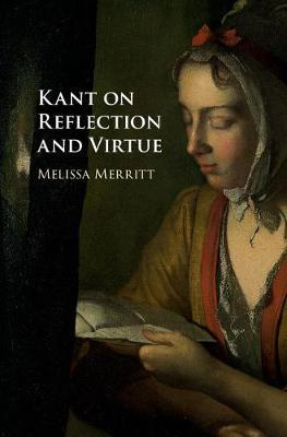 Kant on Reflection and Virtue