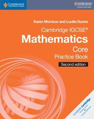 Cambridge International IGCSE: Cambridge IGCSE (R) Mathematics Core Practice Book