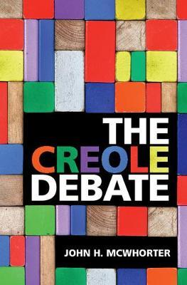 The Creole Debate