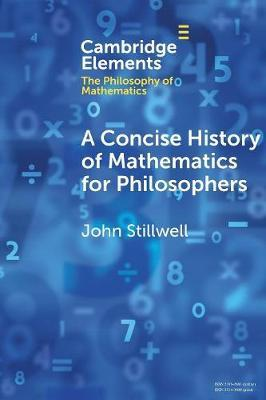 A Concise History of Mathematics for Philosophers .