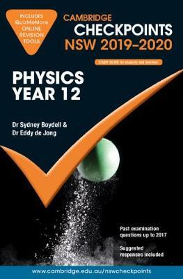 Cambridge Checkpoints: Cambridge Checkpoints NSW 2019-20 Physics Year 12 and QuizMeMore