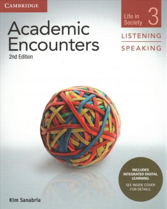 Academic Encounters Level 3 Student's Book Listening and Speaking with Integrated Digital Learning