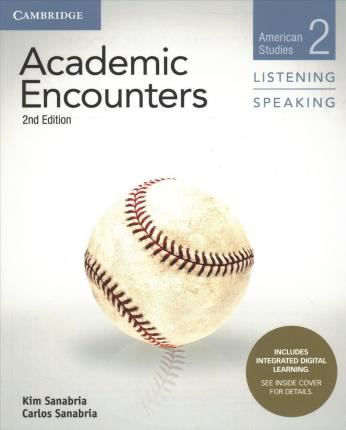 Academic Encounters Level 2 Student's Book Listening and Speaking with Integrated Digital Learning