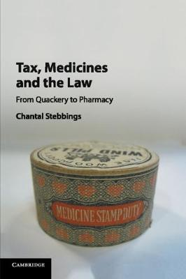 Tax, Medicines and the Law  From Quackery to Pharmacy