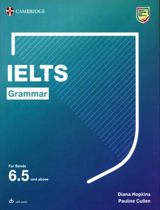 IELTS Grammar For Bands 6.5 and above with answers and downloadable audio