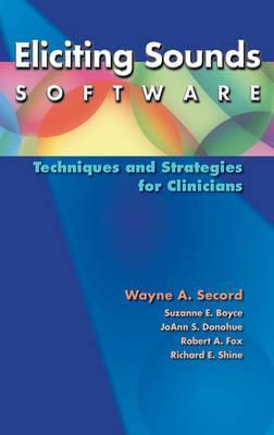 Eliciting Sounds Software  Techniques and Strategies for Clinicians