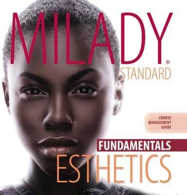 Course Management Guide Binder for Milady Standard Esthetics: Fundamentals