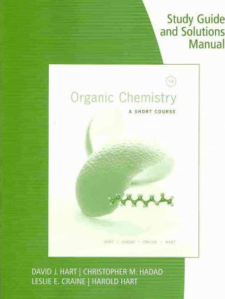 study guide with solutions manual for hart craine hart hadad s rh bookdepository com Organic Chemistry Book Organic Chemistry Janice Smith PDF