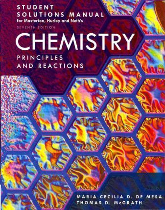 Student Solutions Manual for Masterton, Hurley and Neth's Chemistry