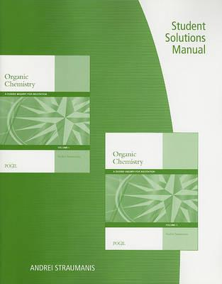 student solutions manual for straumanis organic chemistry a guided rh bookdepository com David Klein Organic Chemistry Solution Manual Organic Chemistry Essays