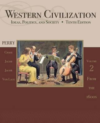 Western Civilization: From 1600 Volume II