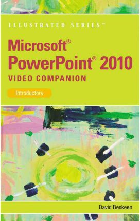 Video Companion DVD for Beskeen's Microsoft PowerPoint 2010 Illustrated Introductory