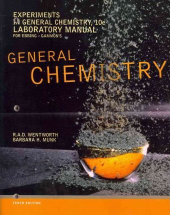 Experiments in General Chemistry, Lab Manual : Rupert Wentworth