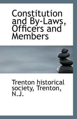 Constitution and By-Laws, Officers and Members