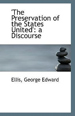 'the Preservation of the States United'  A Discourse