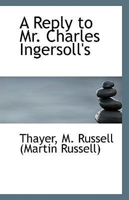 A Reply to Mr. Charles Ingersoll's