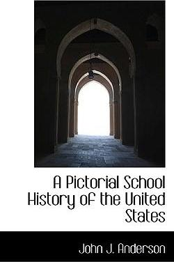 A Pictorial School History of the United States