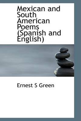 Mexican And South American Poems Spanish And English