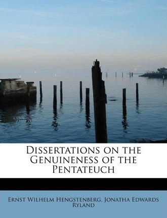 dissertations on the genuineness of the pentateuch
