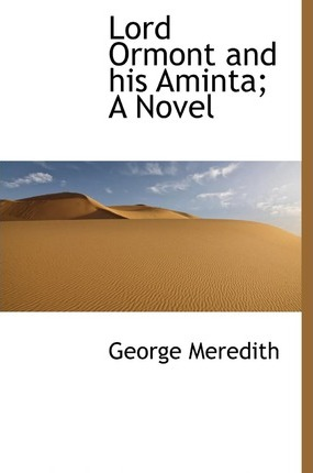 Lord Ormont and His Aminta a Novel