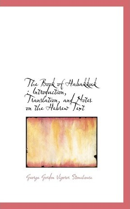 summary of the book of habakkuk The book is habakkuk's steady progression upwards (spiritually) towards god habakkuk now understands and offers a prayer of praise because god is in control he pleads for mercy in the midst of the judgment (1-2.