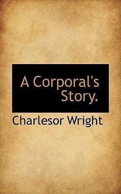 A Corporal's Story.