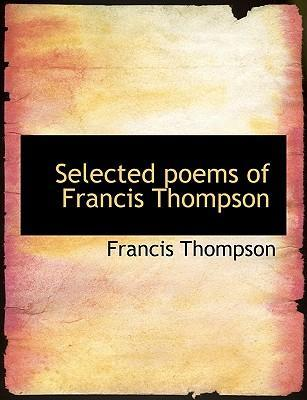 Selected Poems of Francis Thompson