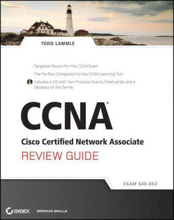 CCNA Cisco Certified Network Associate Review Guide
