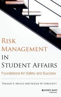 Risk Management in Student Affairs  Foundations for Safety and Success