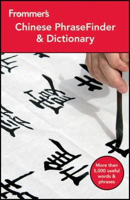 Frommer's Chinese PhraseFinder & Dictionary