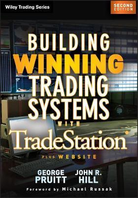Building Winning Trading Systems with Tradestation : George