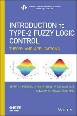 Introduction To Type-2 Fuzzy Logic Control : Jerry M  Mendel