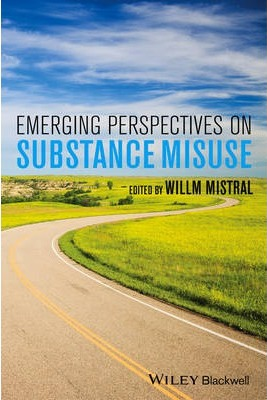 Emerging Perspectives on Substance Misuse