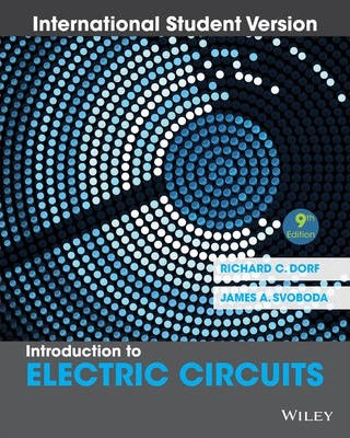 introduction to electric circuits richard c dorf 9781118321829introduction to electric circuits