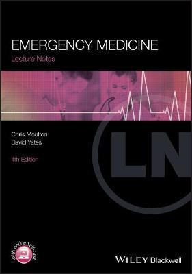 Lecture Notes: Emergency Medicine