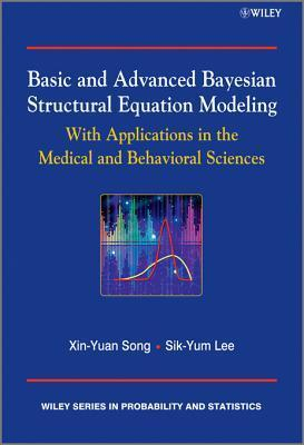 Basic and Advanced Bayesian Structural Equation Modeling