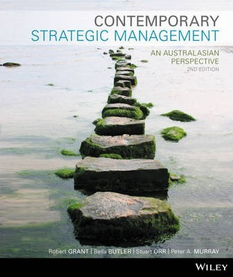 Contemporary Strategic Management an Australasian Perspective 2E