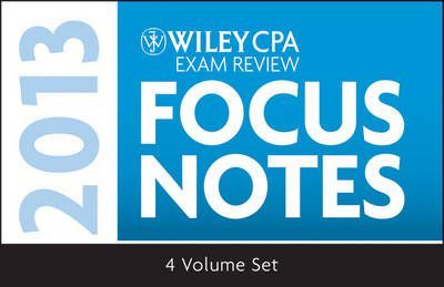Wiley CPA Examination Review 2013 Focus Notes : Ron Clavier