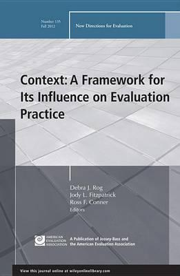 Context: A Framework for Its Influence on Evaluation Practice