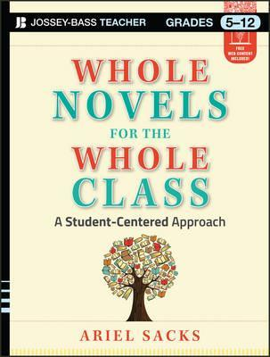 Whole Novels for the Whole Class : A Student-Centered Approach