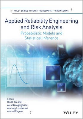 Applied Reliability Engineering and Risk Analysis