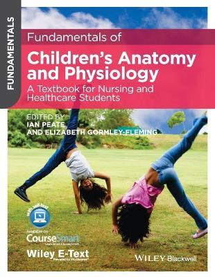 Fundamentals of Children\'s Anatomy and Physiology - a Textbook for ...