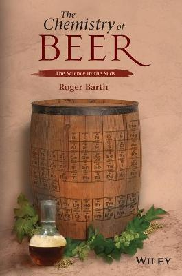 The Chemistry of Beer : The Science in the Suds