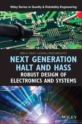 Next Generation HALT and HASS